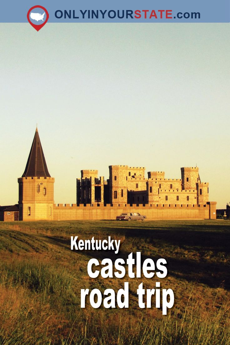Travel | Kentucky | Castles | Road Trips | Fairytale Places | Fantasy Places
