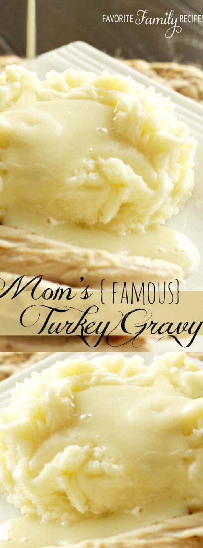 """This Mom's Famous Turkey Gravy from Favorite Family Recipes is the perfect recipe to have on hand for the holidays! It has been passed down from """"Mom"""" and is always a HUGE hit when it's made."""