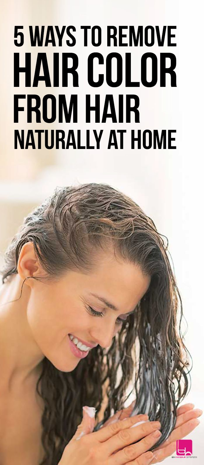 5 Easy Ways to Remove Hair Color from Hair Naturally at home