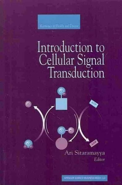 Introduction to Cellular Signal Transduction