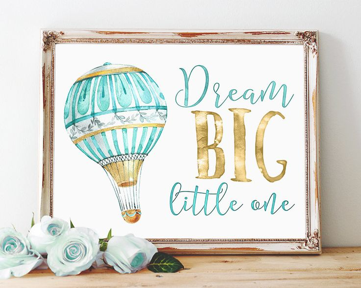 Dream Big Printable, Hot Air Balloon Nursery Decor, Instant Download, Watercolor Typography, Teal & Gold, Boy's Room Print, Baby Wall Art by DownThePathCreations on Etsy