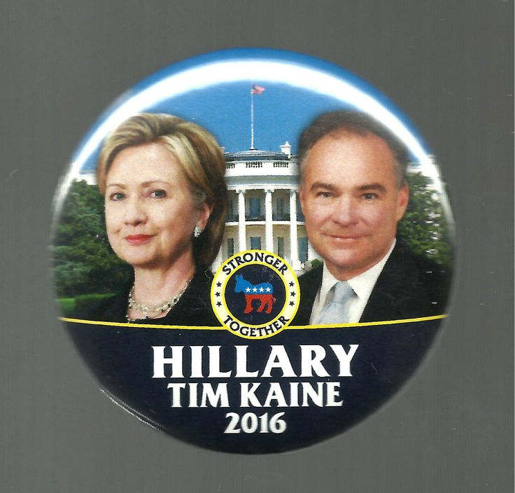 Hillary Clinton: Hillary Clinton Political Campaign Button, Tim Kaine, Nice Looking Button -> BUY IT NOW ONLY: $3.49 on eBay!