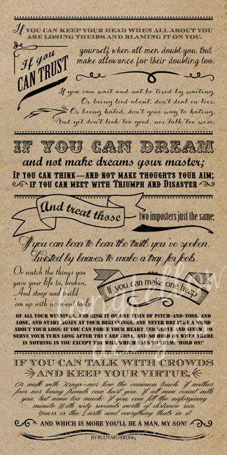 IF poem by Rudyard Kipling - Vertical Print - Choose Kraft, Chalkboard Look, or Custom Color PRINT by Longfellowdesigns on Etsy https://www.etsy.com/listing/174880755/if-poem-by-rudyard-kipling-vertical