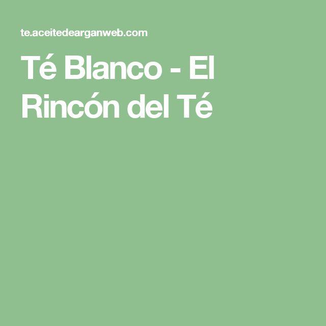 Té Blanco - El Rincón del Té