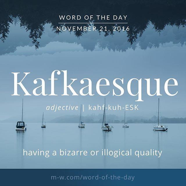 Kafkaesque~~~~ #merriamwebster #dictionary #language