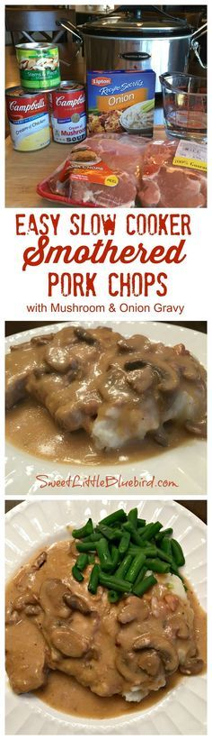 Easy Slow Cooker Smothered Pork Chops with Mushroom and Onion Gravy - Comfort food that's simple to make, so good. With just a few ingredients and minutes to whip together, this simple and flavorful slow cooker pork chop recipe is a meal the whole family will love. Perfect for a busy day...let your slow cooker do most of the work!.