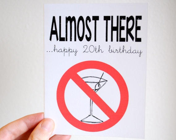 20th birthday card Almost to drinking age Happy by LittleSloth, $4.00
