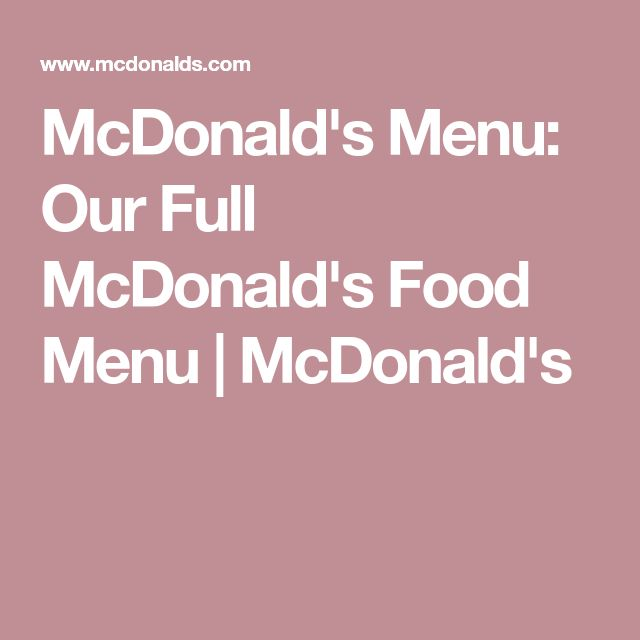 McDonald's Menu: Our Full McDonald's Food Menu | McDonald's