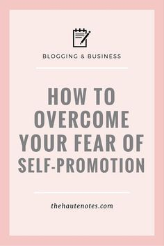 How To Overcome Your Fear Of Self-promotion   Creative Entrepreneurs   Mompreneur   Mumpreneur   Mom Entrepreneur   Business Tips   Blogging Tips   Personal Style Online   Coach   Online Fashion Stylist   Mum & Mom Entrepreneurs   Personal Brand Styling #personalstyle #momstyle #momiform #mompreneur #momboss