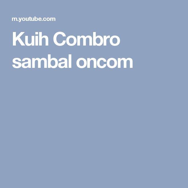 Kuih Combro sambal oncom