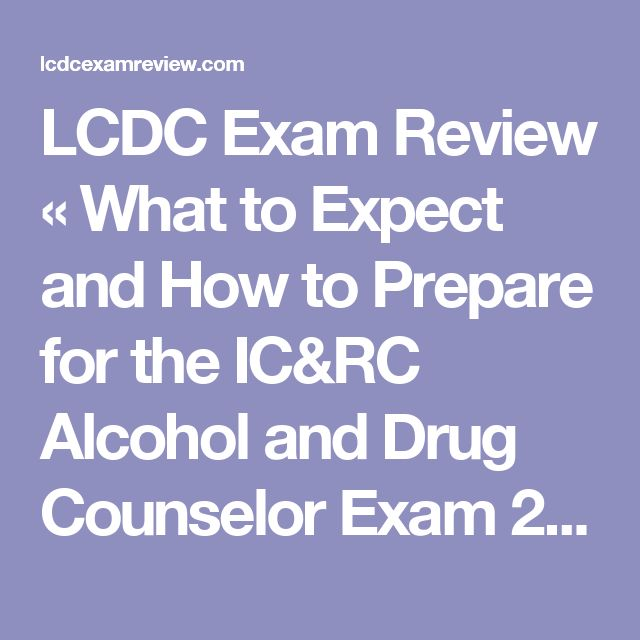 Study Guide for the Alcohol and Drug Counselor Exam | LCDC ...