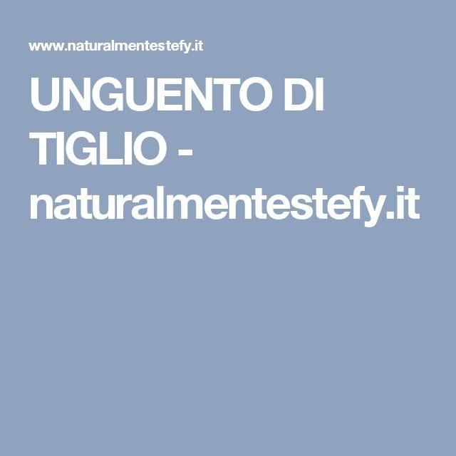 UNGUENTO DI TIGLIO - naturalmentestefy.it