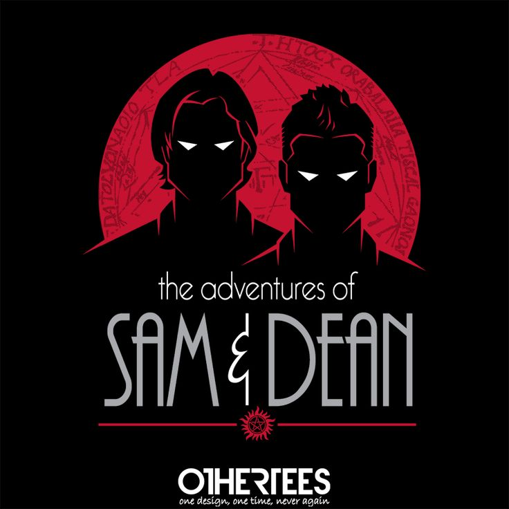 """The Adventures of Sam and Dean"" by Ryan Astle Shirts on sale until 27 July on othertees.com Pin it for a chance at a FREE TEE! #supernatural"