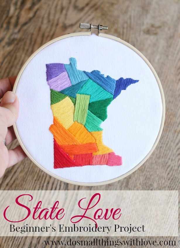 State Love Embroidery Project...perfect for beginners via Do Small Things with Love  This would just be a cute little gift