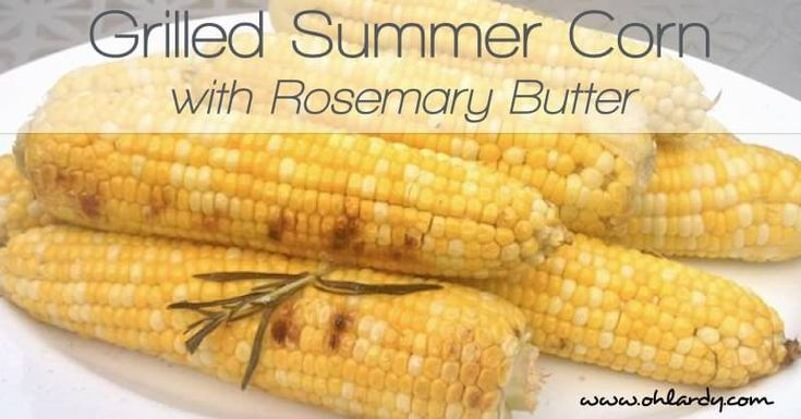 Here is an easy and delicious recipe for grilled corn on the cob from Oh Lardy!
