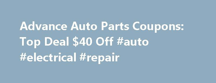 Advance Auto Parts Coupons: Top Deal $40 Off #auto #electrical #repair http://auto.remmont.com/advance-auto-parts-coupons-top-deal-40-off-auto-electrical-repair/  #advance auto coupon # Related Stores Similar Deals Discounts About Advance Auto Parts Deals Buying parts for your car can be less than exciting and more than affordable. But thanks to Advance Auto Parts online discounts from Goodshop, you can treat yourself to huge savings. With Advance Auto Parts coupons, you can get amazing…