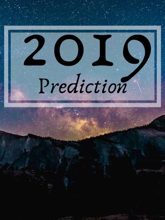 2019 Psychic Prediction, 12 Month Psychic Reading, Future