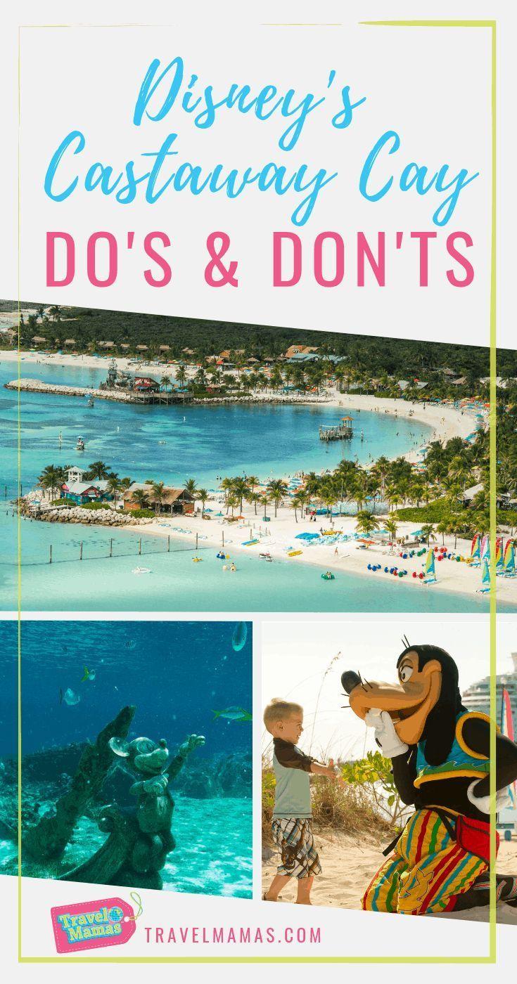 Dos Don Ts Of Disney S Castaway Cay Travelmamas Com Disney Cruise Excursions Disney Dream Cruise Disney Cruise Vacation