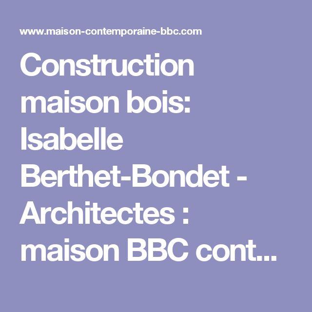 Best 25+ Maison bbc ideas on Pinterest   Construction maison bois ...