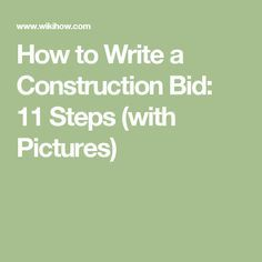 How to Write a Construction Bid: 11 Steps (with Pictures)