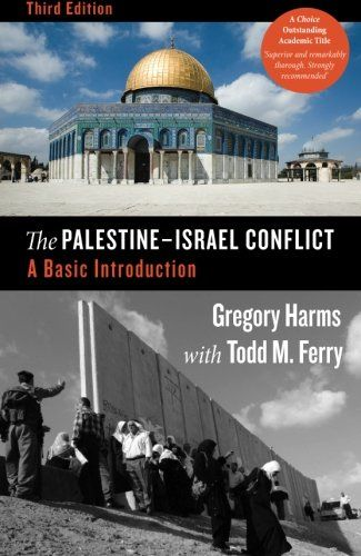 The Palestine-Israel Conflict: A Basic Introduction, Third Edition by Gregory Harms http://www.amazon.com/dp/0745332137/ref=cm_sw_r_pi_dp_SwbLvb0R3J0ZS