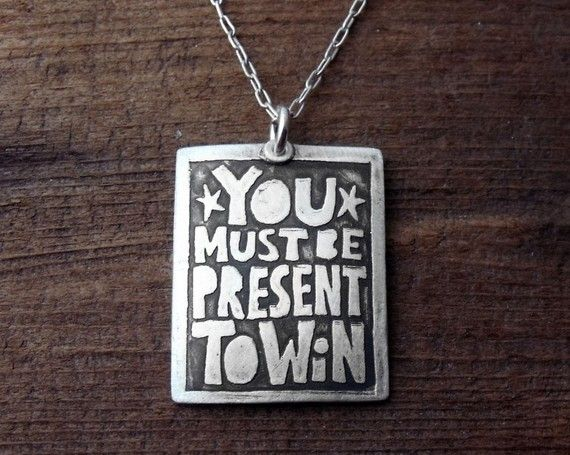 You must be present to win by lulubugjewelry  Isn't that so true?