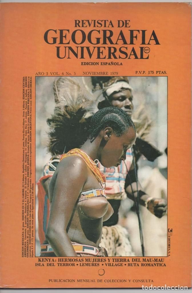 REVISTA DE GEOGRAFÍA UNIVERSAL Nº 5 NOVIEMBRE 1979 KENYA HERMOSAS MUJERES Y TIERRA DEL MAU-MAU