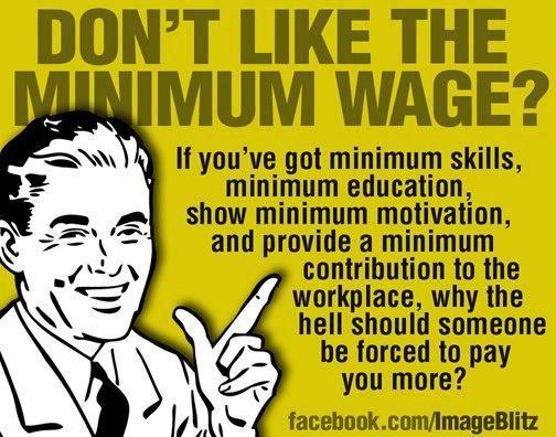 minimum wage, humor funny, democrats, politics, liberals are ignorant fools