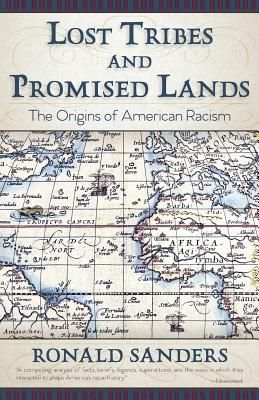 Find Lost Tribes and Promised Lands - by Ronald Sanders ( 9781626542761 ) Paperback and more. Browse more  book selections in North American books at Books-A-Million's online book store