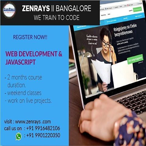 Upgrade . Yourself . This . Weekend!! JOIN WEB DEVELOPMENT, BANGALORE NEW BATCH. Koramangala, 4th Block, near Sony Signal.  zenrays.com