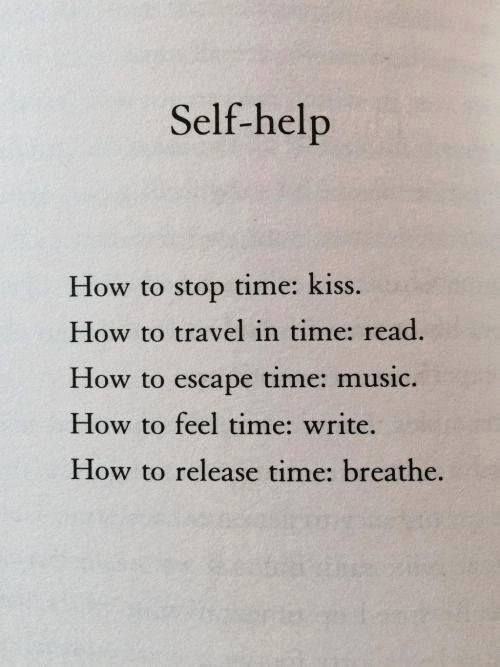Kiss. Read. Listen. Write. Breathe.