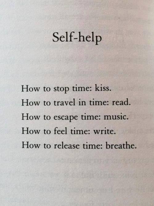 Kiss. Read. Listen. Write. Breathe.
