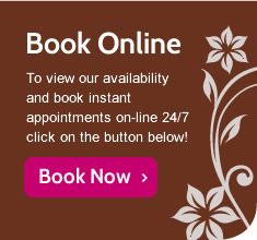 Visit our on-line booking service to view our availability and easily book your appointment on-line.