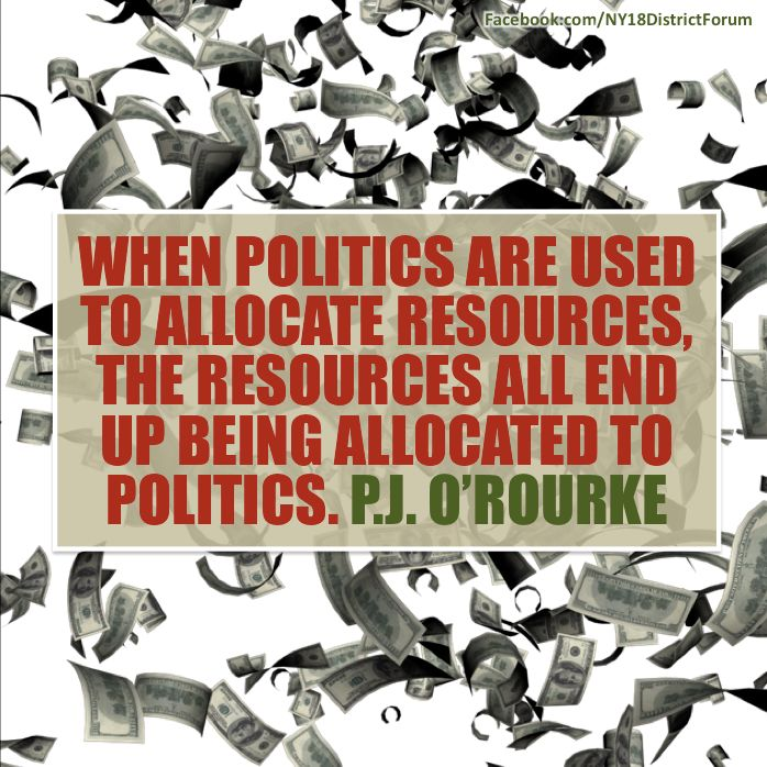 #TeaParty - When politics are used to allocate resources, the resources all end up being allocated to politics. PJ. O'Rourke --JOIN THE FIGHT: http://iamtheteaparty.net