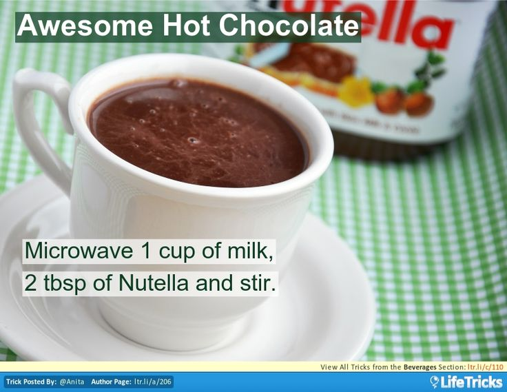 Microwave 1 cup of milk with 2 tablespoons of Nutella, it is delicious and creamy. Stir for a few minutes and enjoy!