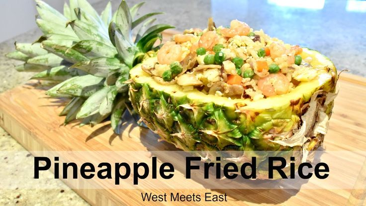 Pineapple Fried Rice - West Meets East