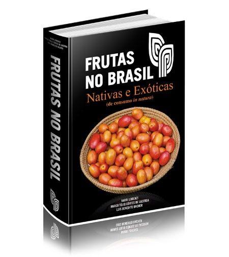 FRUTAS NO BRASIL :: Instituto Plantarum