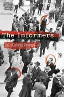 Extract from The Informers by Juan Gabriel Vasquez