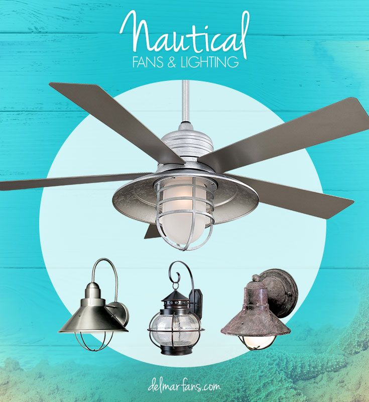 Create a seaside getaway with a nautical ceiling fan or light fixture!