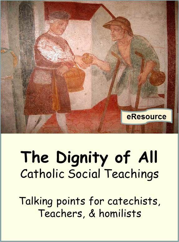 21 Best Catholic Social Teaching Images On Pinterest -7425