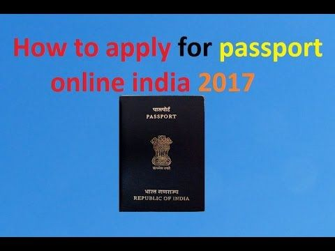 How to apply for passport online in india 2017