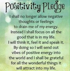 Positivity Pledge positive quotes happy happiness positive emotions mental health confidence self love self improvement self care affirmations self help emotional health daily affirmations