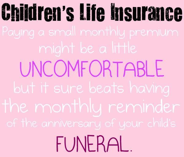 Best Life Insurance For Children LifeInsuranceFactsTips Work Stunning Whole Life Insurance Quotes For Children