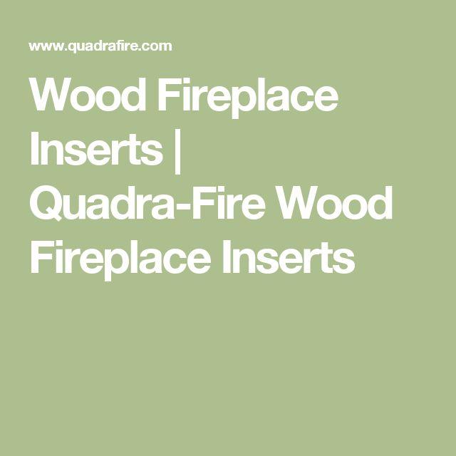 Wood Fireplace Inserts | Quadra-Fire Wood Fireplace Inserts