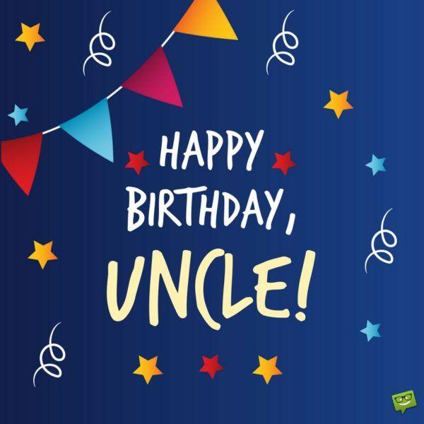 Best 25+ Happy birthday uncle ideas on Pinterest