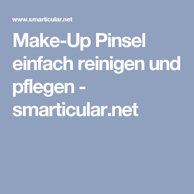 Make-Up Pinsel einfach reinigen und pflegen - smarticular.net