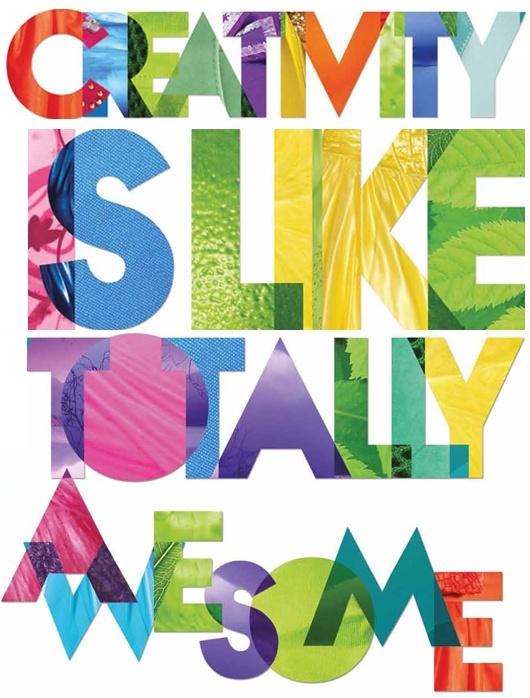 Creativity is like, totally awesome! by Dominique Falla, via Behance