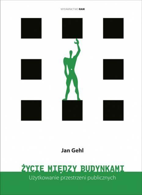 Kultowa książka duńskiego urbanisty Jana Gehla opisująca w bardzo przystępny sposób zasady jakimi powinna rządzić się dobrze zaprojektowana przestrzeń publiczna