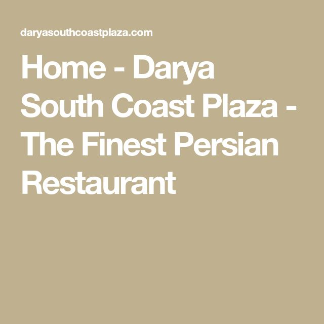 Home - Darya South Coast Plaza - The Finest Persian Restaurant
