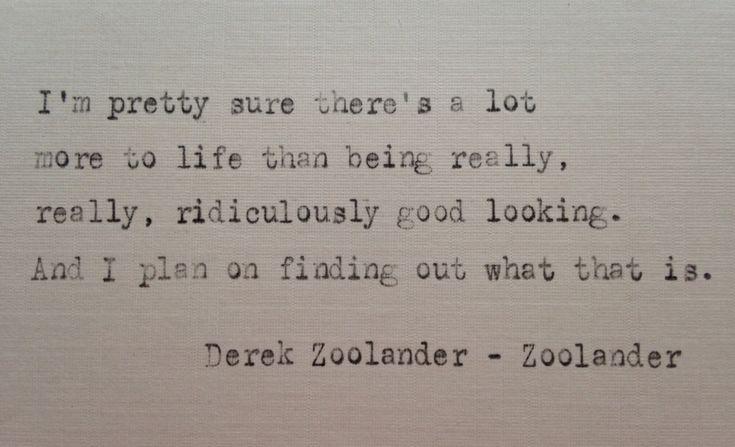 25+ Best Zoolander Quotes On Pinterest